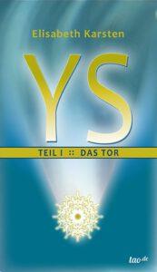 YS Teil 1 :: Das Tor